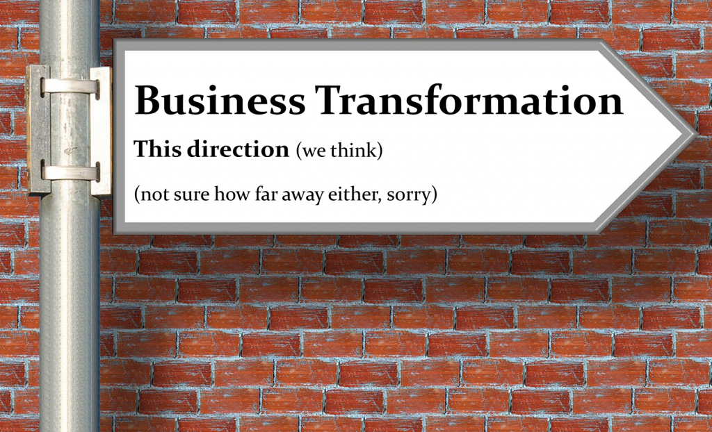 Business Transformation sign with lots of comments